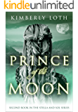 Prince of the Moon (Stella and Sol Book 2) (English Edition)