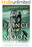 Prince of the Moon (Stella and Sol Book 2)