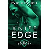 Knife Edge (Elliot Security Series Book 3)