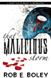 That Malicious Storm: A Scary Tale of Beauty and the Phantom (The Scary Tales Book 4)
