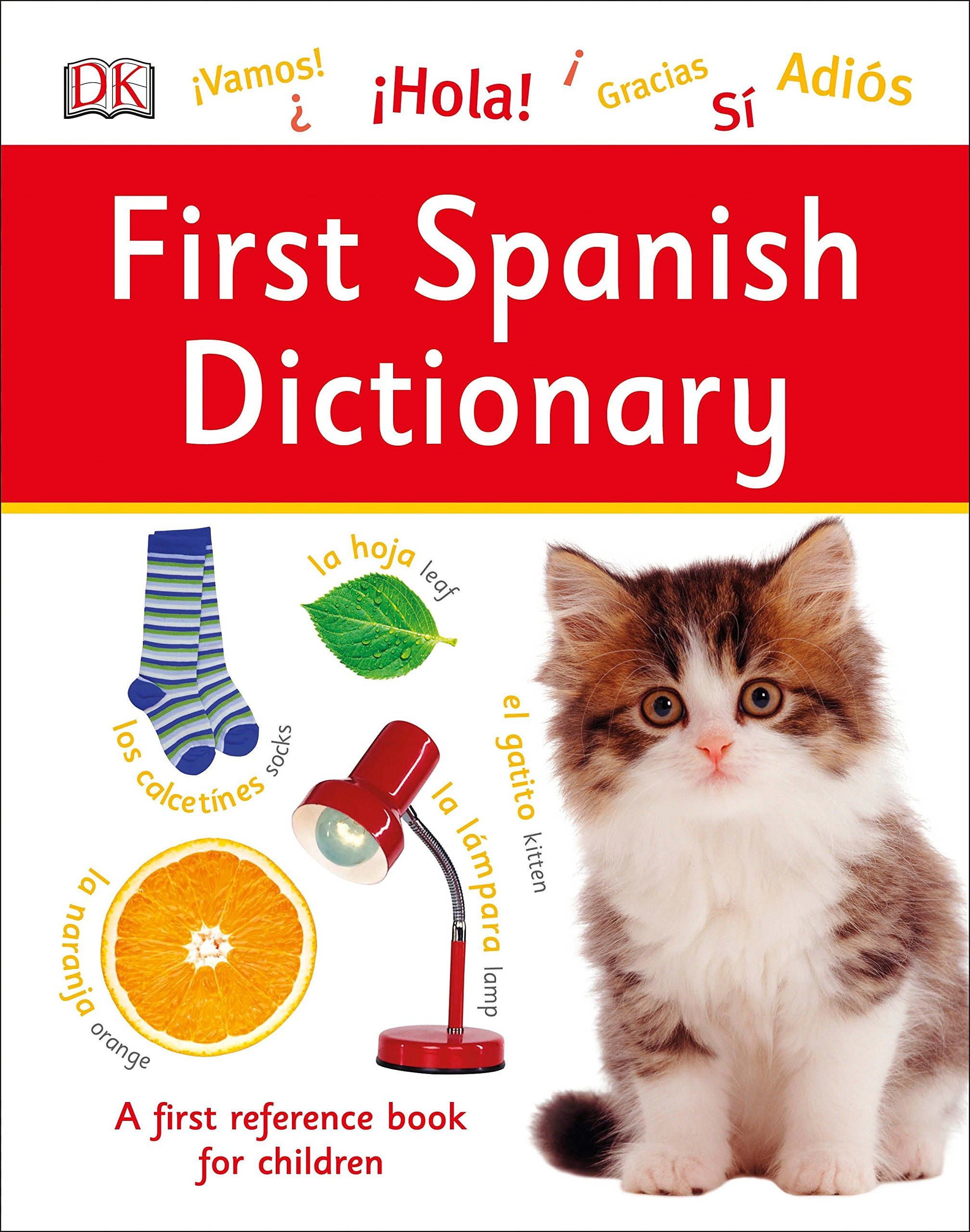 First Spanish Dictionary (DK First Reference): DK: 9781465469496: Amazon.com: Books