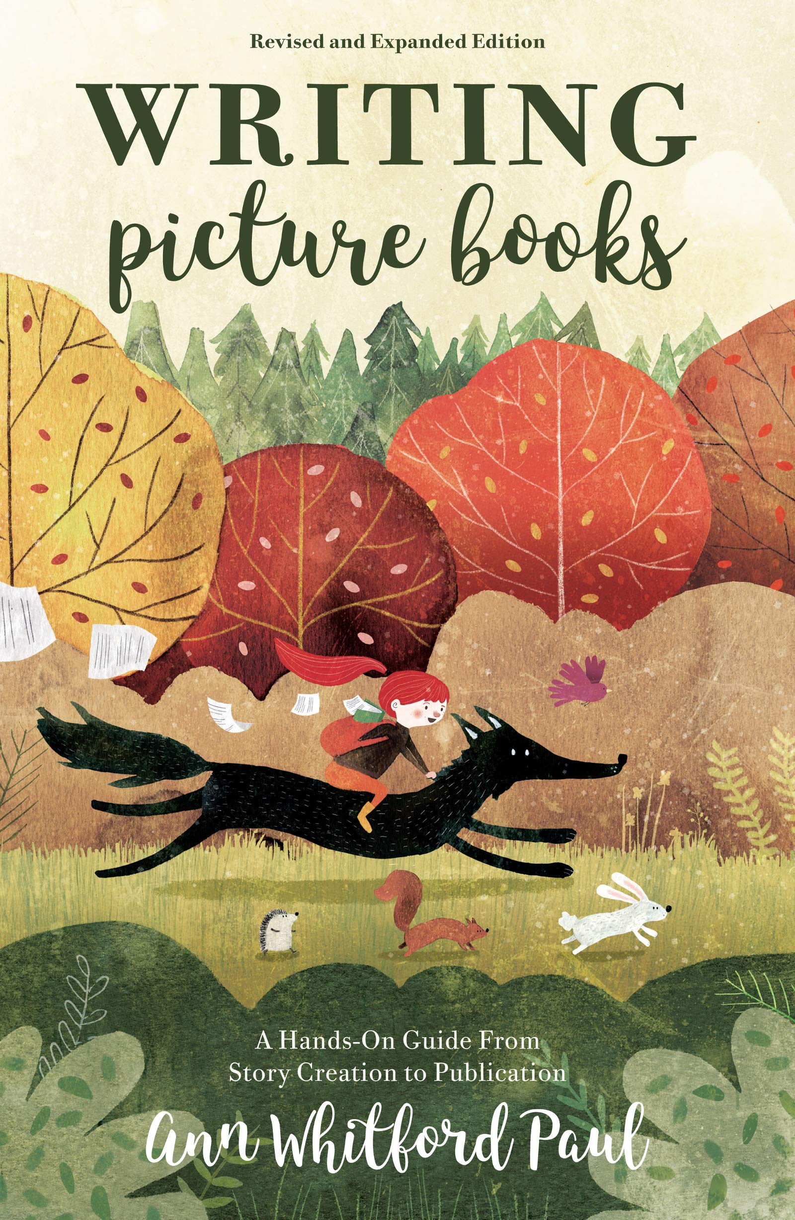 Writing Picture Books Revised and Expanded Edition: A Hands-On Guide From Story  Creation to Publication: Amazon.co.uk: Ann Whitford Paul: 0035313670473: ...