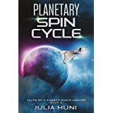 Planetary Spin Cycle: Tales of a Former Space Janitor