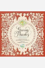 Giving Thanks: Poems, Prayers, and Praise Songs of Thanksgiving Kindle Edition