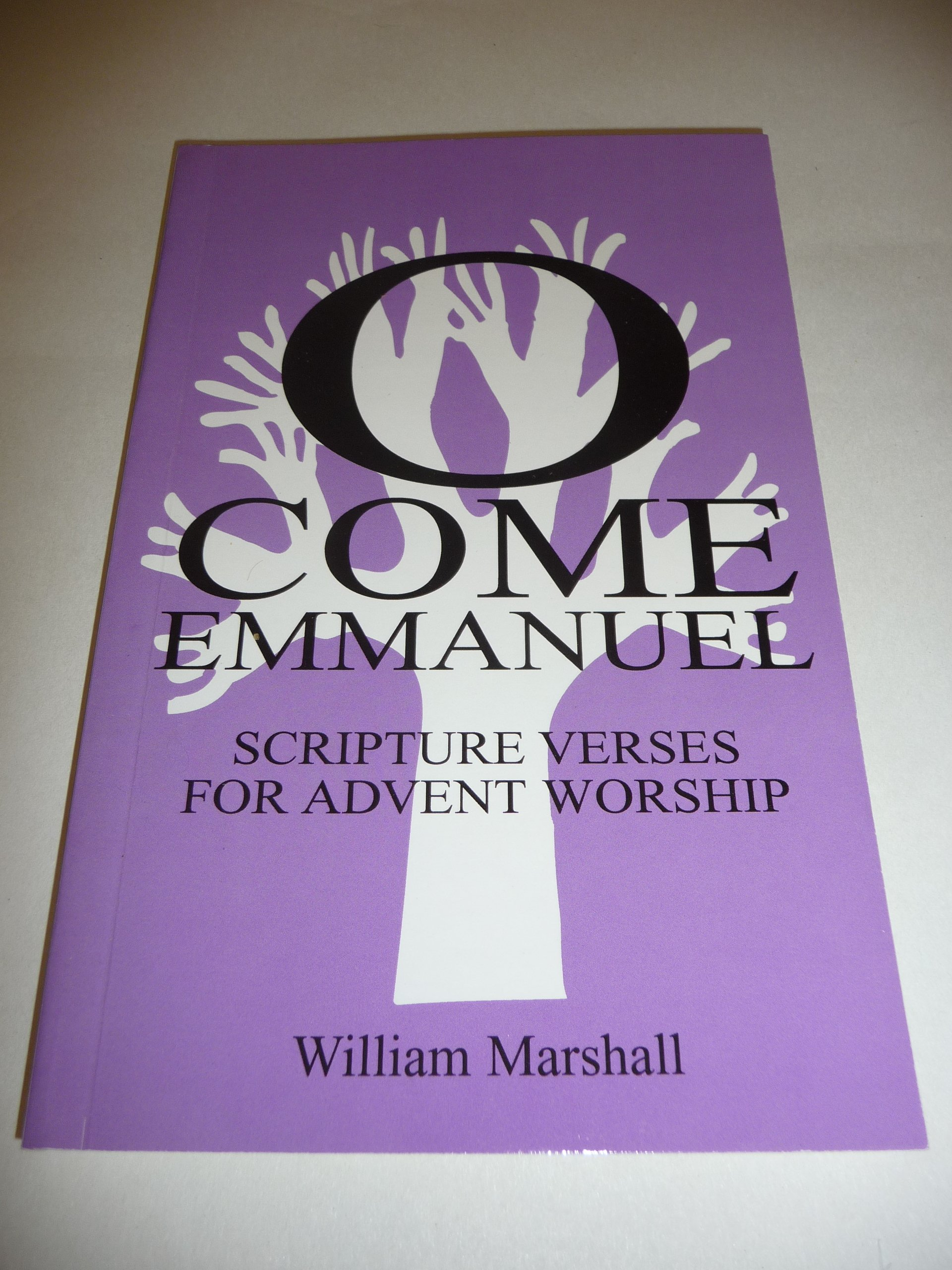 O Come Emmanuel: A Study of the Advent Antiphons