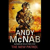 The New Patrol: Liam Scott Book 2