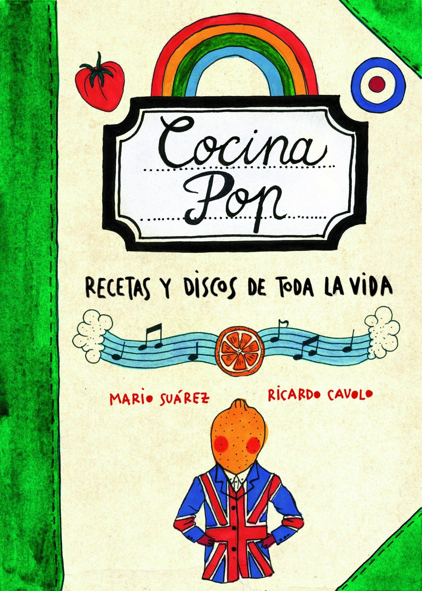 Cocina Pop. Recetas y discos de toda la vida Ilustración: Amazon ...