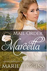 Mail Order Marcella (Widows, Brides, and Secret Babies Book 5) Kindle Edition