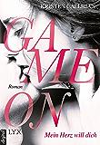 Game on - Mein Herz will dich (Game-on-Reihe 1) (German Edition)