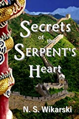 Secrets of the Serpent's Heart (Arkana Archaeology Mystery Thriller Series Book 6) Kindle Edition