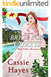 RNWMP: Bride for Curtis (Mail Order Mounties Book 26)