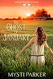 The Ghost of January (EsKape Reunion Series Book 3)