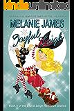 Joyful Leigh: A Paranormal Romantic Comedy (Literal Leigh Romance Diaries Book 5)