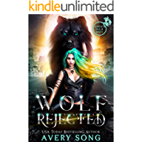 WOLF REJECTED: A Paranormal Shifter Romance (Aurelia's Pack Of Misfits Book 1)