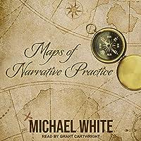 Maps of Narrative Practice: Norton Professional Books