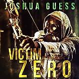 Victim Zero: The Fall Book 1