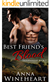 Best Friend's Blood (Ironwrought Book 3)