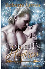 Conall's Huntress (Hunted Hearts Book 1) Kindle Edition