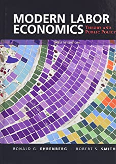 Labor economics george borjas 9780073523200 amazon books modern labor economics theory and public policy 12th edition fandeluxe Image collections