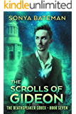 The Scrolls of Gideon (The DeathSpeaker Codex Book 7)