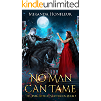 No Man Can Tame (Dark-Elves of Nightbloom Book 1)