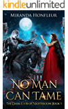No Man Can Tame (Dark-Elves of Nightbloom Book 1) (English Edition)