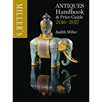 Miller's Antiques Handbook & Price Guide 2016-2017 (English Edition)
