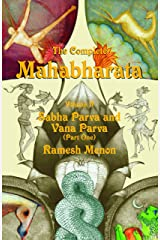 THE COMPLETE MAHABHARATA SABHA PARVA AND VANA PARVA VOL 2: Sabha Parva and Vana Parva (Part One) Kindle Edition