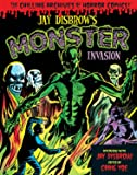 Jay Disbrow's Monster Invasion (Chilling Archives of Horror Comics)