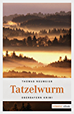 Tatzelwurm (Oberbayern Krimi)