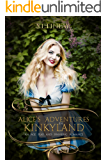 Alice's Adventures In Kinkyland: An Age Play And Spanking Romance