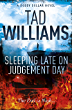 Sleeping Late on Judgement Day: Bobby Dollar 3 (English Edition)