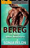 Bereg: A SciFi Alien Romance (Bardassian Mates Book 2)