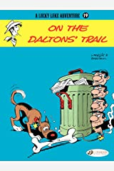 Lucky Luke - Volume 19 - On the Daltons' Trail Kindle Edition