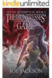 The Huntresses' Game (Eve of Redemption Book 5)
