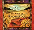The Voice of Knowledge : A Practical Guide to Inner Peace (Toltec Wisdom)