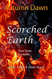 Scorched Earth (Fire, Stone & Water Book 1)