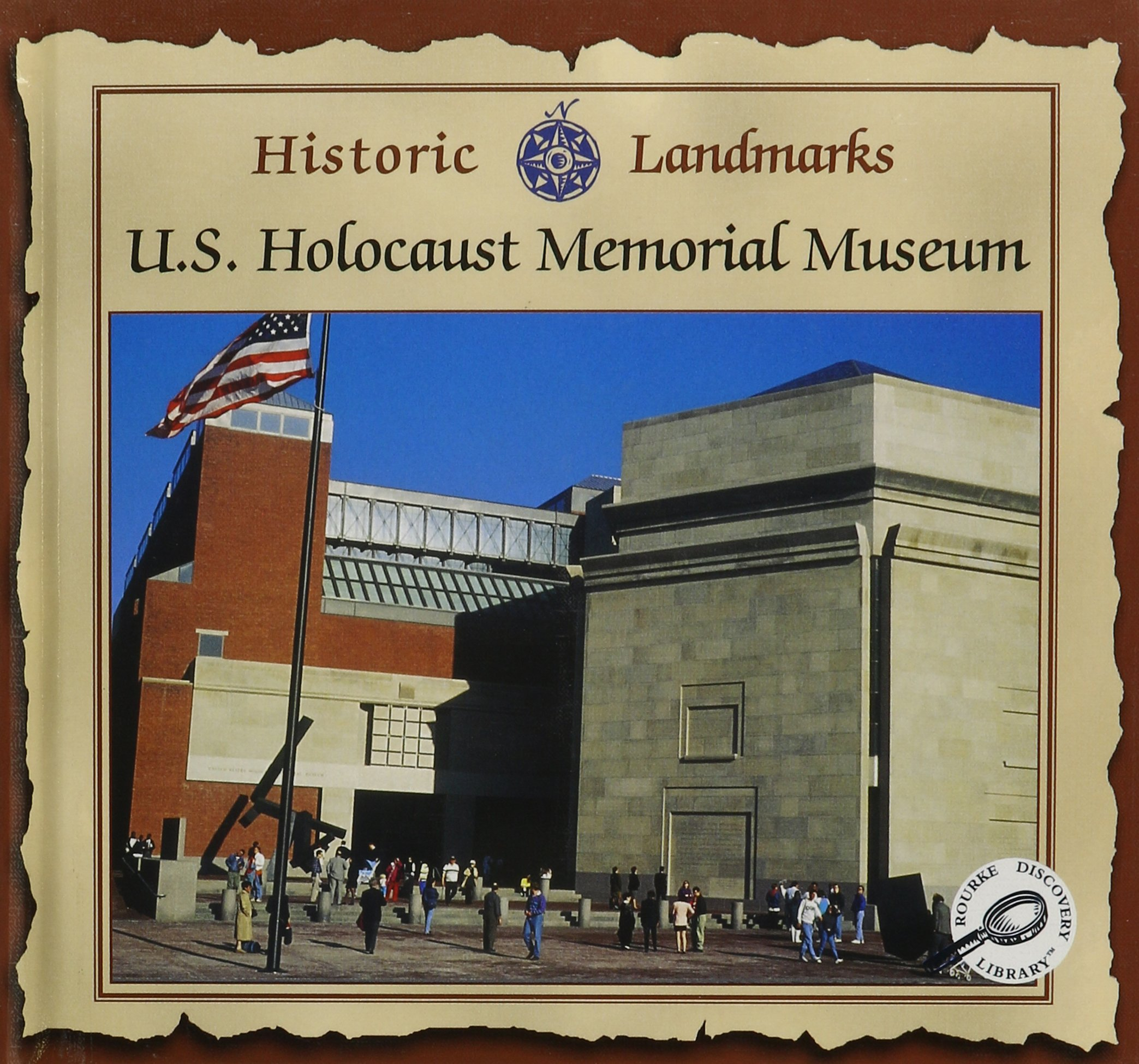 The U.S. Holocaust Memorial (Historic Landmarks)