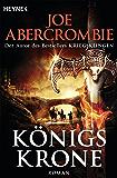 Königskrone: Roman (Die Königs-Romane 3)