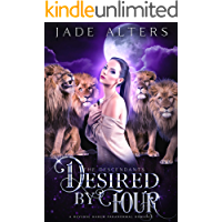 Desired by Four: A Paranormal Reverse Harem Romance