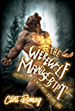 The Werewolf Manuscript (Chronicles of a Werewolf Book 1)