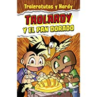 Trolardy y el pan dorado (4You2)