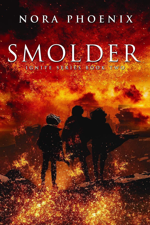 Smolder (Ignite Book 2) (English Edition) eBook: Phoenix, Nora ...