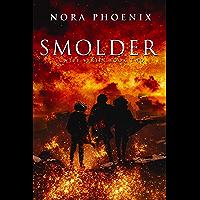 Smolder (Ignite Book 2) (English Edition)