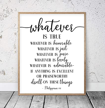 picture about Free Printable Bible Verses to Frame called : Whichever Is Accurate Noble Straight Normal Stunning