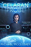 The Celaran Probe (Parker Interstellar Travels Book 7)