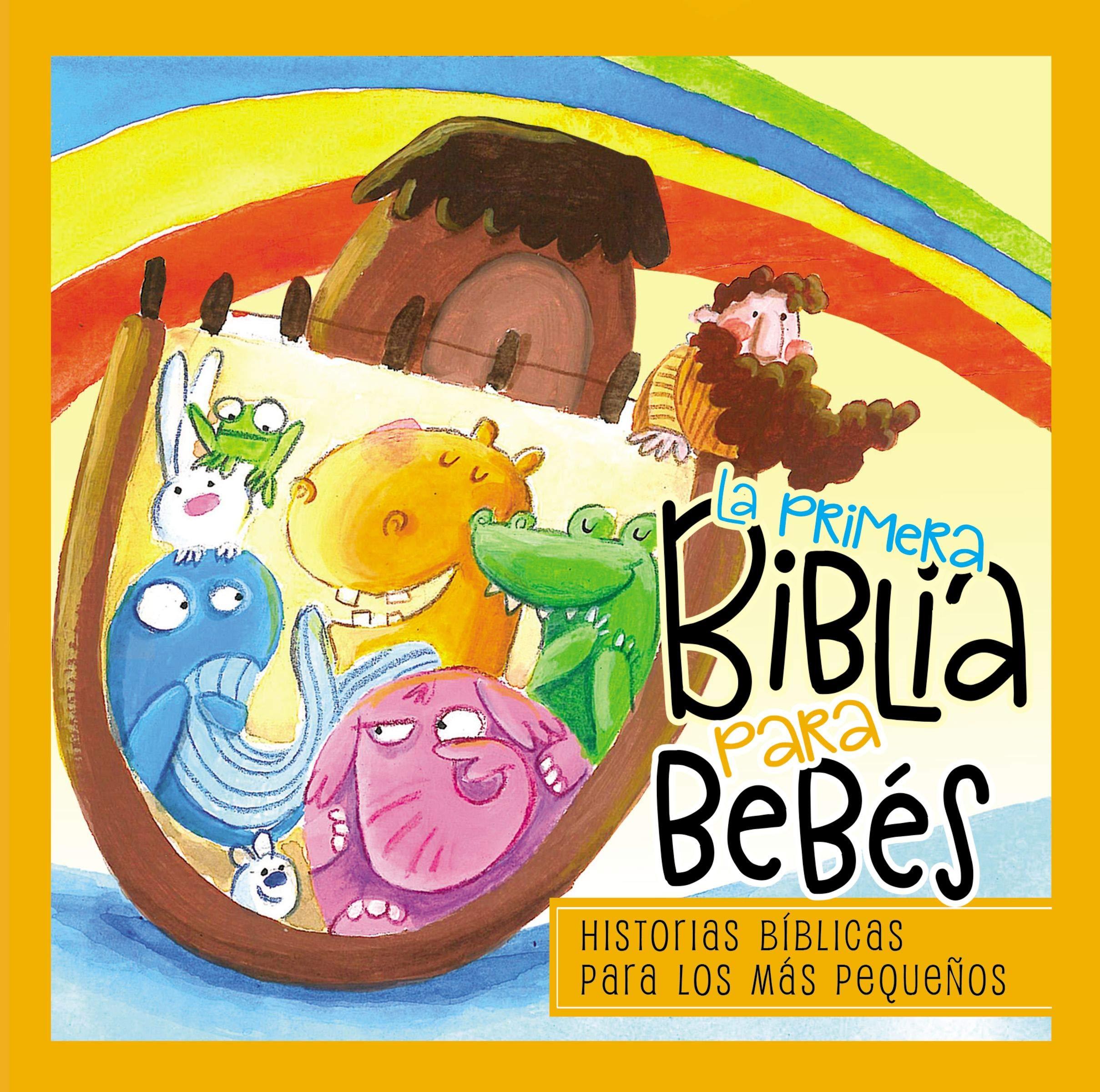La primera Biblia para bebés: El mensaje de le Biblia-corto y ...
