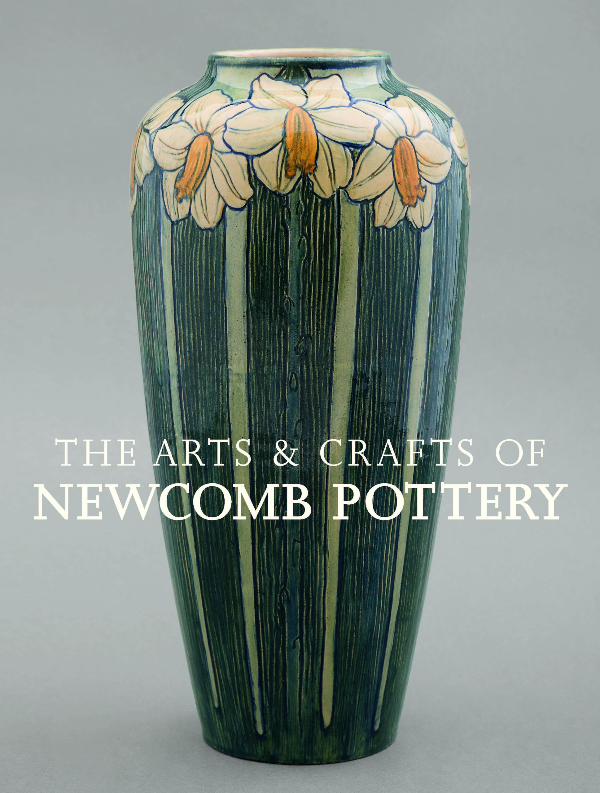 The Arts & Crafts of Newcomb Pottery ebook