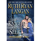 The Knight and The Seer (Mystical Highlands Book 3)