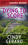 Dying to Score (Thriller 3: Love Is Murder)